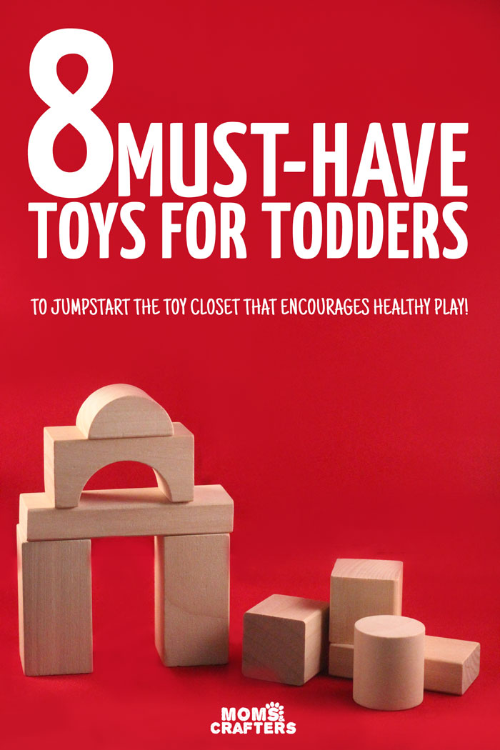 Toddlers learn so much through play - these must have toys for toddlers are perfect for first birthday gifts or to jumpstart a healthy playful toy closet.