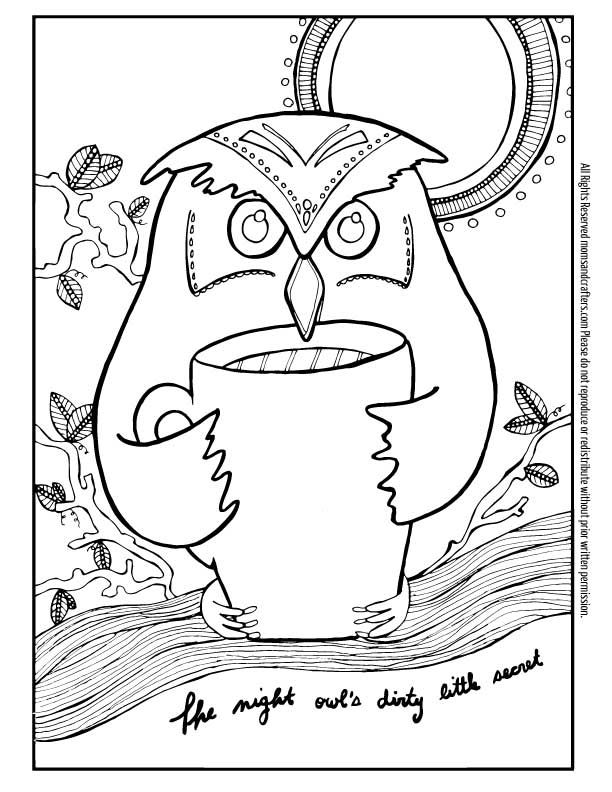 """Get this FREE printable coloring page for adults - it's a quirky and unique owl coloring page! """"The night owl's dirty little secret"""" is that cup of coffee he's holding.. This colouring page for grown-ups blends two of my favorite thems: owls and coffee adult coloring pages! At the bottom you'll find links for 4 more free adult coloring pages."""