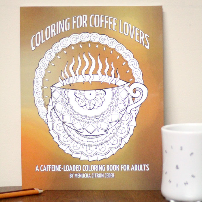 Coloring For Coffee Lovers (Printable Version)