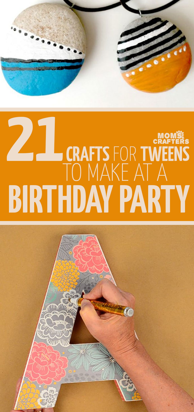 Click for a fun list of birthday party crafts for tweens and teens - these fun ideas are perfect for tween craft workshops for boys or girls.