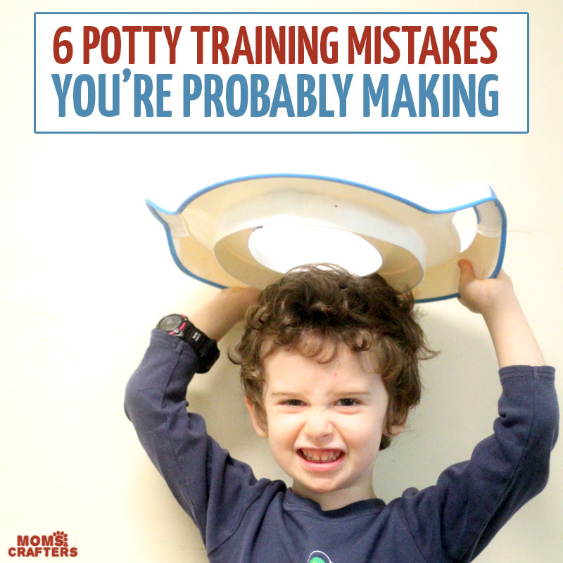 Potty Training Mistakes: 6 Common Mistakes Most Moms Make