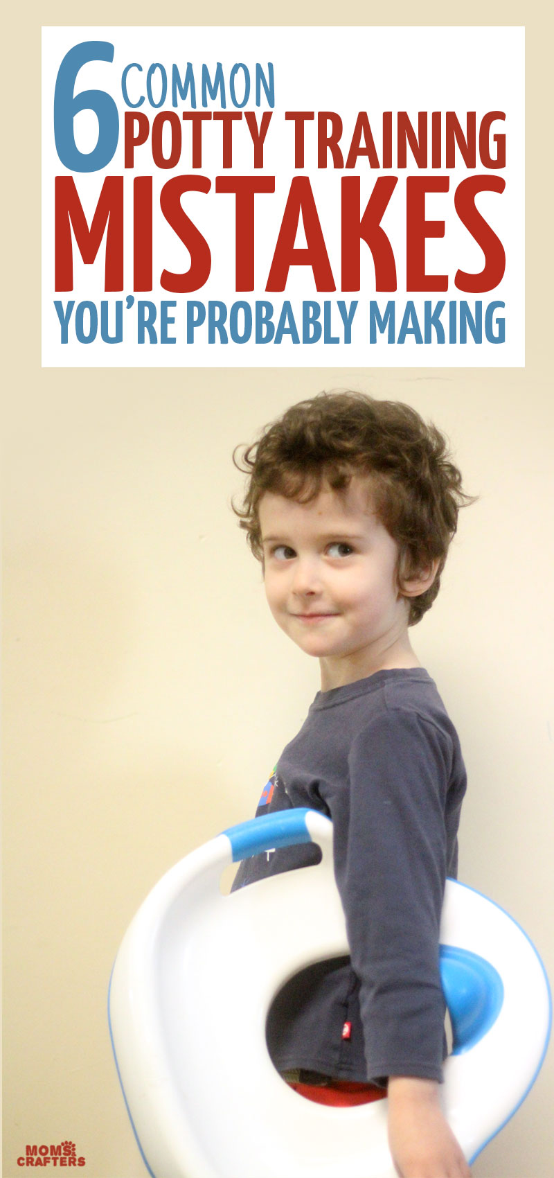 Potty Training Mistakes: 6 common mistakes most moms make!