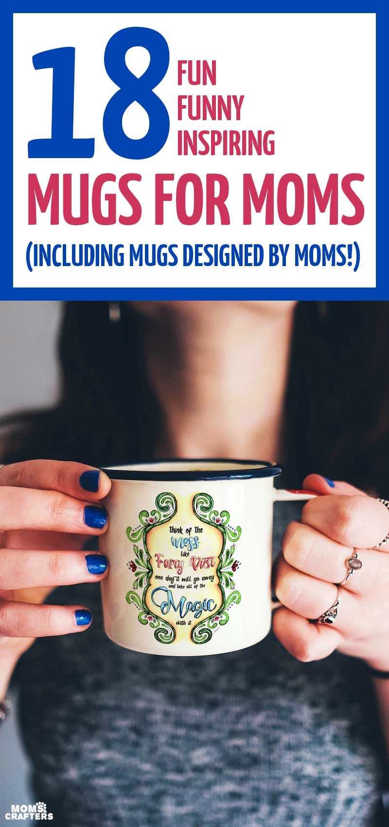 These 18 mom mug ideas are truly unique and worth giving! A coffee mug makes the perfect gifts for moms who live off of coffee... Give these mom mugs for Christmas, for Mother's day, or to show your appreciation any day! Whether it's for your daughter, a friend who is a mom, or your own mother, these mom mug gift ideas are perfect.