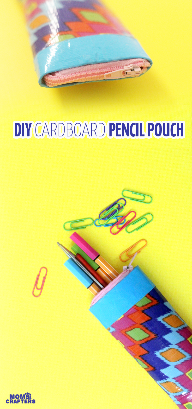 Pencil Pouch from Cardboard Tubes - Moms and Crafters
