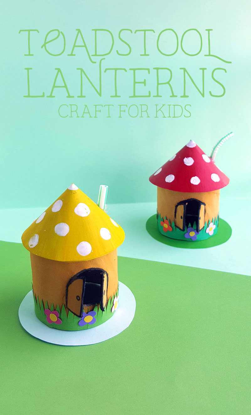 Craft an adorable toadstool lantern Spring craft for kids - using toilet paper rolls!