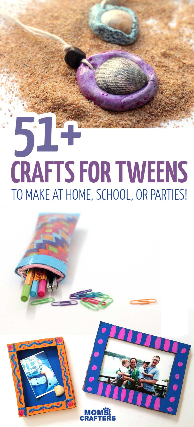 Crafts For Tweens 51 Cool And Creative Ideas Moms And Crafters