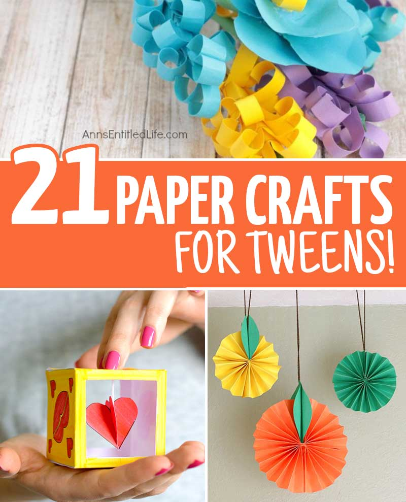 Fun crafts for tweens with paper moms and crafters for Cool fun easy crafts