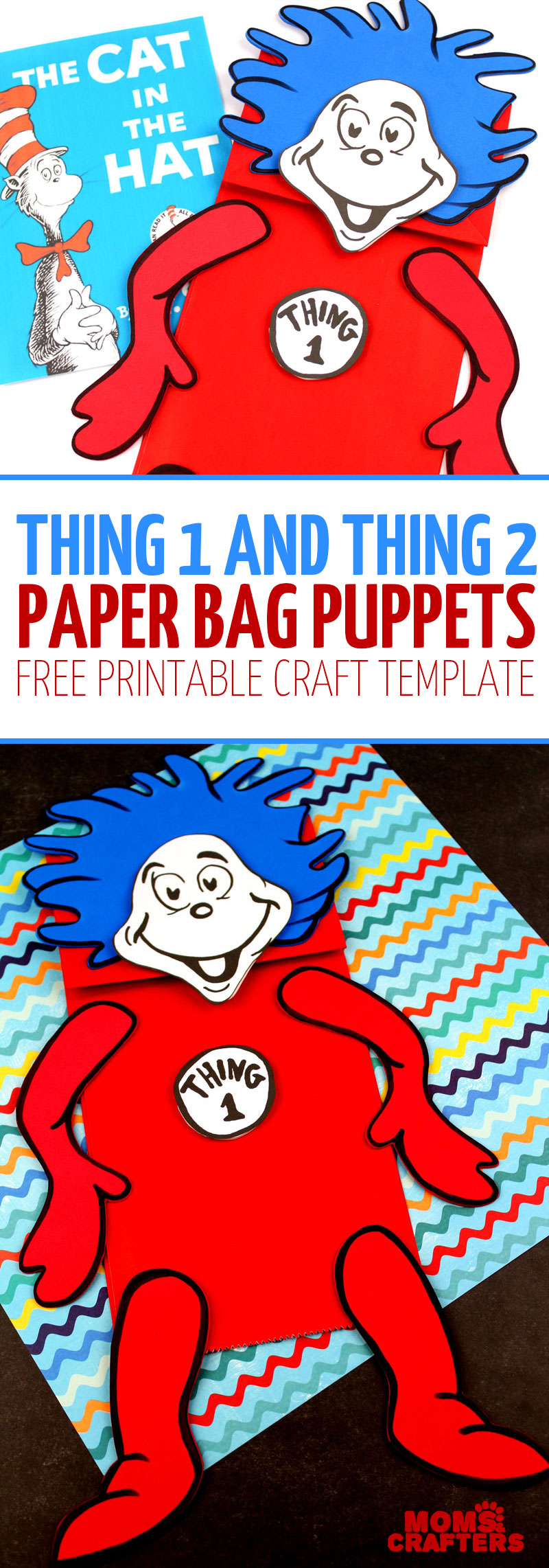 These adorable Thing 1 and Thing 2 puppets are made using a free printable template, craft foam or card stock, lunch bags and that's it! It's the perfect Dr. Seuss Kids craft to go with the book the Cat in the Hat. #literacy #kidscrafts #drseuss