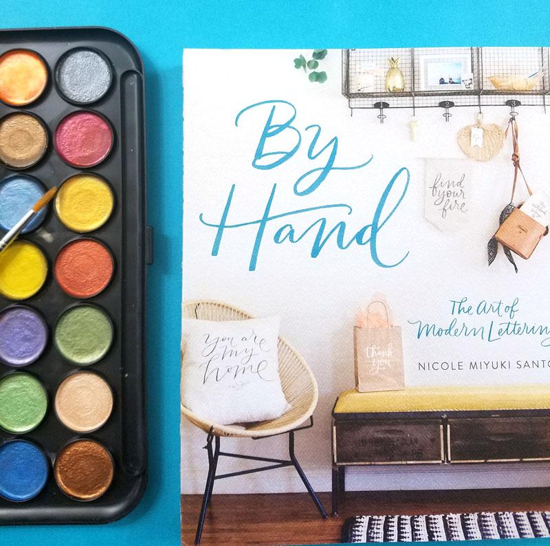 By Hand - the best watercolor books for learning the art of brush lettering