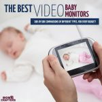 Which is the best video baby monitor? Click to find out!