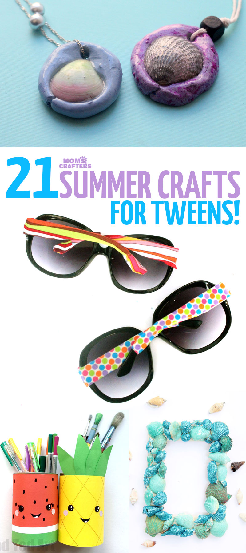 Click For 21 Summer Crafts Tweens Including Ideas Seashell And Cool Fashion