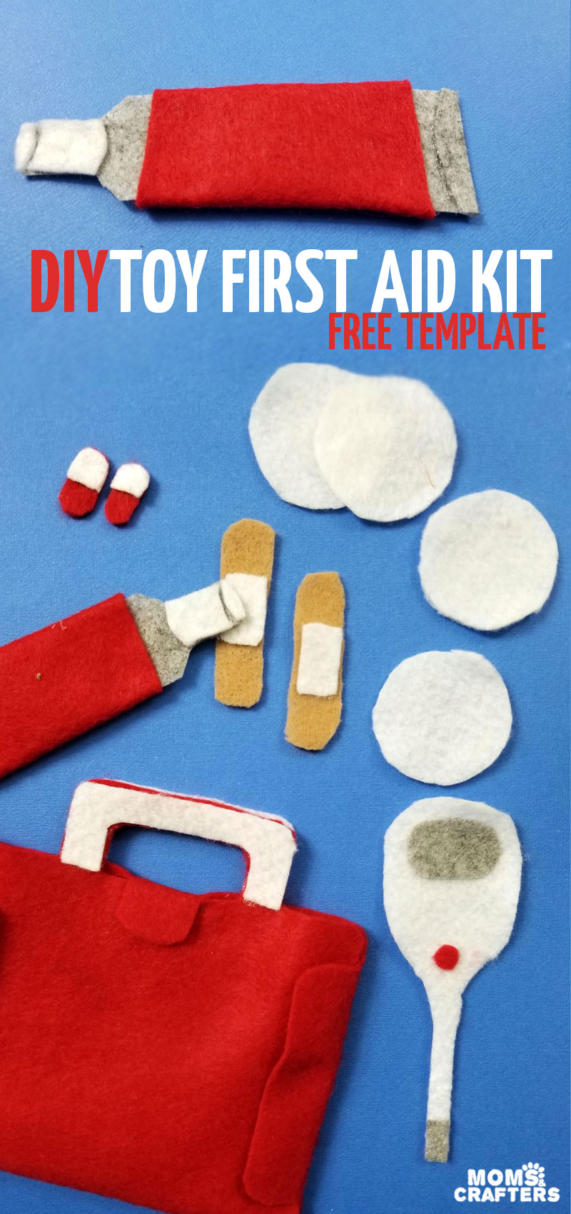 DIY toy first aid kit - make your own no-sew first aid set to use with doll play! Perfect for July 4th and independence day and teaching your child about summer time injuries! #july4th #summer #diytoy #momcraft