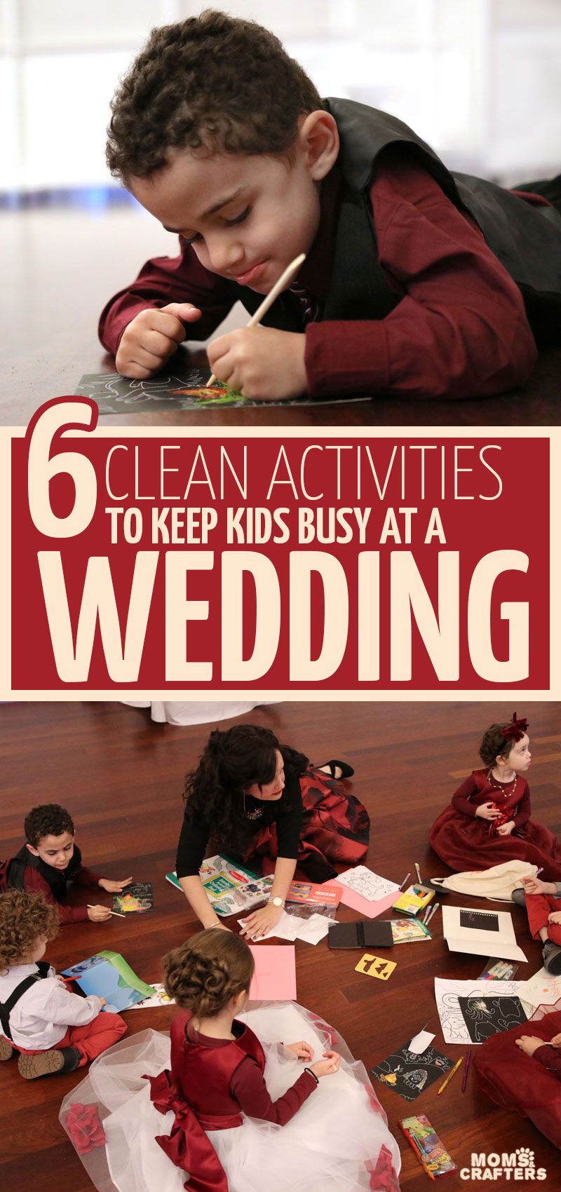 6 Ideas for entertaning kids at a wedding - quiet, mess-free creative activities for toddler through tween to do while available for photos at a wedding. #wedding #kidsactivities #messfreecrafts
