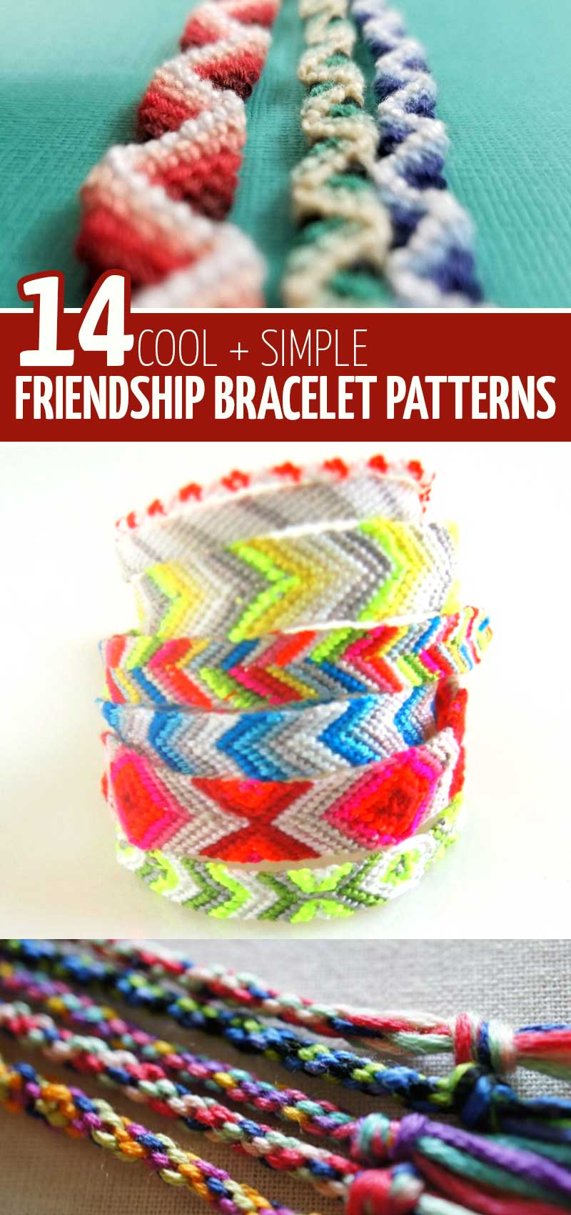 Click to find 14 cool diy friendship bracelets patterns and tutorials for teens, tweens, and adults, beginner and advanced, knotting and macrame bracelet tutorials and how to make friendship bracelet with beads and more unique materials