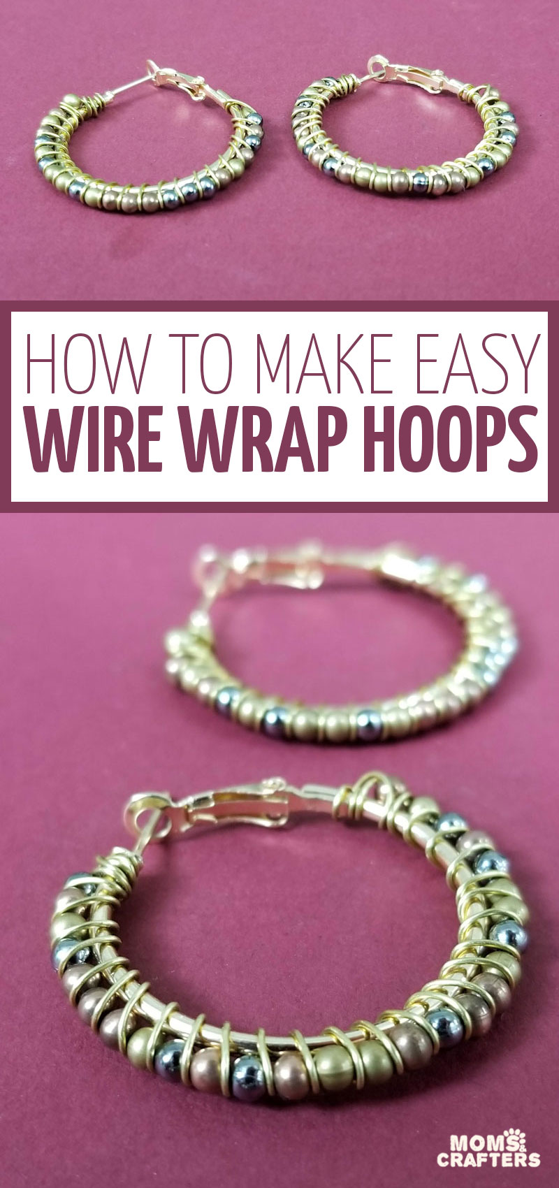 Learn how to wire wrap hoop earrings the easy way! This beginner wire wrapping tutorial and DIY jewelry making craft project teaches you wire wrapping basics and how to make wire wrapped hoop earrings as a fun accessory!