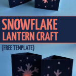Craft your own snowflake lantern with this easy paper winter craft for kids. This sweet and easy DIY is a fun decoration for Christmas or for any day of winter.