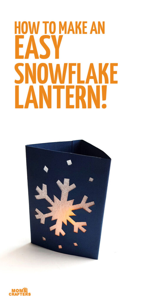 Click to make your own DIY snowflake lanterns - fun Christmas and winter lanterns or luminaires made out of cardstock paper.