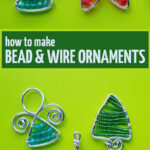 Learn how to make wire wrapped ornaments using beads and wire! This fun easy Christmas craft and DIY project for adults is great for beginners and makes great jewelry too. Includes angel ornaments, wire wrapped Christmas Trees and a star shaped beaded decoration too.