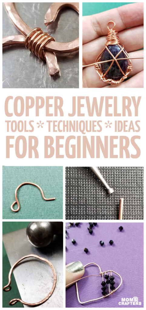 Copper Jewelry Making - Tools, Techniques, Tips, & Projects for beginners