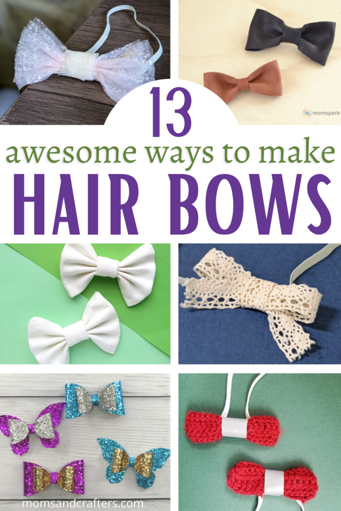 how to make hair bows 13 ways collage